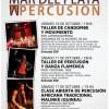 TALLERES DEL 12° FESTIVAL MAR DEL PLATA PERCUSION 2015